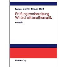 Prüfungsvorbereitung Wirtschaftsmathematik: Analysis
