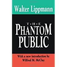 The Phantom Public: Library of Conservative Thought (The Library of Conservative Thought)
