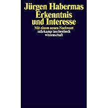 Erkenntnis und Interesse (suhrkamp taschenbuch wissenschaft)