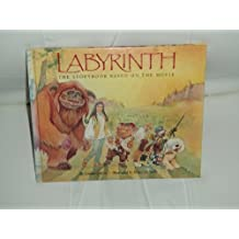Labyrinth: The Storybook Based on the Movie by Louise Gikow (1986-06-03)