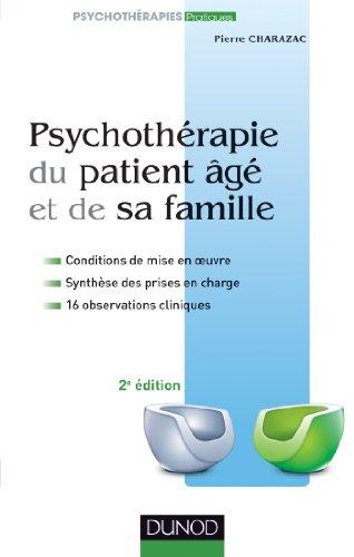 Psychothérapie du patient âgé et de sa famille - 2e édition