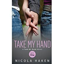 [ Take My Hand ] By Haken, Nicola (Author) [ Oct - 2013 ] [ Paperback ]