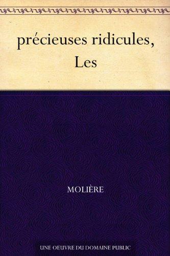 précieuses ridicules, Les par Molière