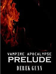 A Prelude to the Vampire Apocalypse
