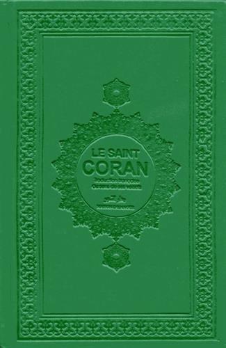 Le Saint Coran : Traduction françaises du sens de ses versets