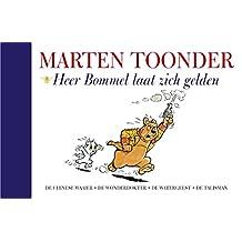 Heer Bommel laat zich gelden (Alle verhalen van Olivier B. Bommel en Tom Poes Book 7)