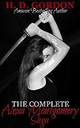 The Complete Alexa Montgomery Saga (The Alexa Montgomery Saga)