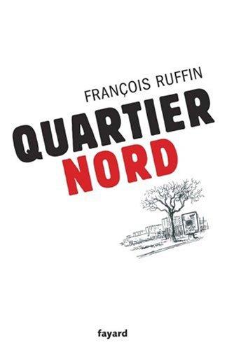 Quartier nord par François Ruffin