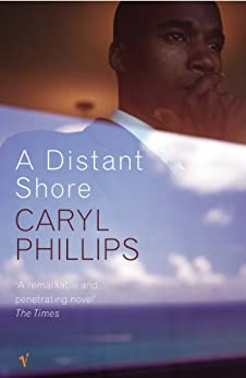 A Distant Shore by [Phillips, Caryl]