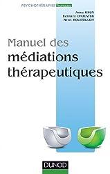 Manuel des médiations thérapeutiques (Psychothérapies)