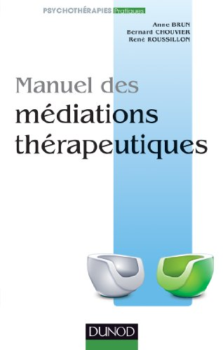 Manuel des mdiations thrapeutiques