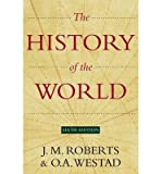 [( The History of the World )] [by: J M Roberts] [May-2013]