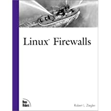 Linux Firewalls (New Riders Professional Library) by Robert L. Ziegler (1999-11-03)