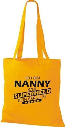 shirtstown Borsa di stoffa SONO Nanny, WEIL supereroe NESSUN lavoro è giallo dorato