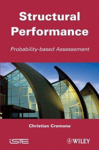 Structural Performance: Probability-Based Assessment 1st edition by Cremona, Christian (2011) Hardcover