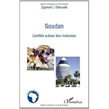 Soudan : Conflits autour des richesses