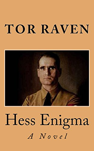 Hess Enigma: A Novel by [Raven, Tor]