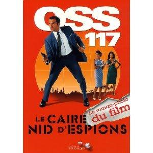 OSS 117 Le Caire Nid d'Espions : Le roman-photo du film