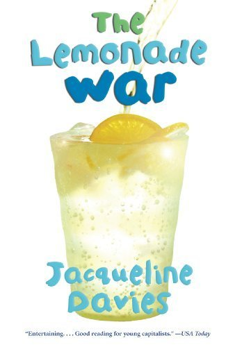 The Lemonade War by Davies, Jacqueline Published by Houghton Mifflin Harcourt (HMH) (2009)