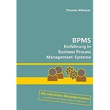 BPMS: Einführung in Business Process Management-Systeme