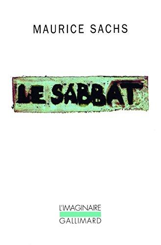 Le Sabbat: Souvenirs d'une jeunesse orageuse par Maurice Sachs