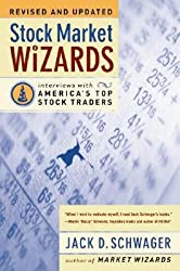 By Schwager, Jack D. ( Author ) [ Stock Market Wizards (Rev and Updated) By Apr-2003 Paperback