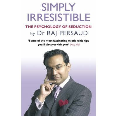 [(Simply Irresistible: The Psychology of...