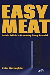 Easy Meat: Inside Britain's Grooming Gang Scandal