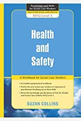 Health and Safety: A Workbook for Social Care Workers (Knowledge and Skills for Social Care Workers) Paperback