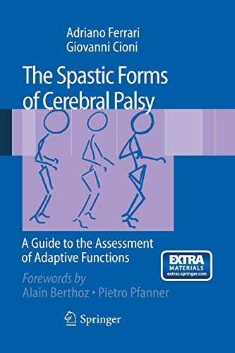 The Spastic Forms of Cerebral Palsy: A Guide to the Assessment of Adaptive Functions