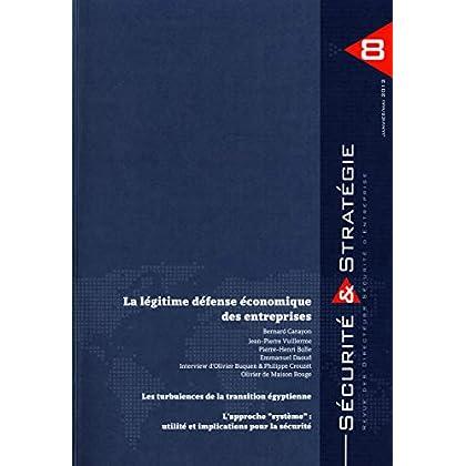 La légitime défense économique des entreprises  (Sécurité et stratégie n°.8 Decembre 2011)