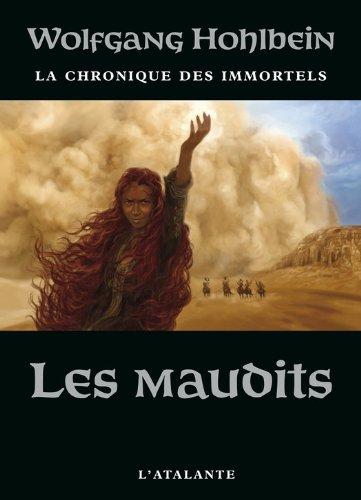 En ligne téléchargement Les Maudits: La Chronique des immortels, T8 pdf