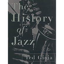 The History of Jazz (English Edition)