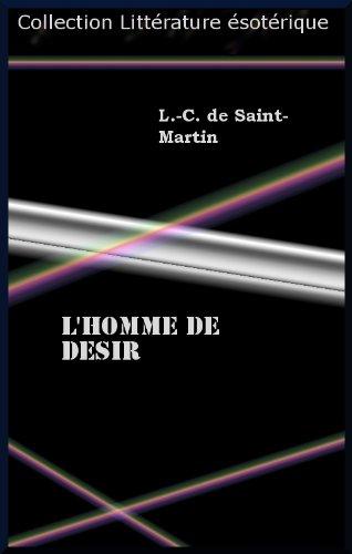 L'HOMME DE DESIR par Louis-Claude de Saint-Martin