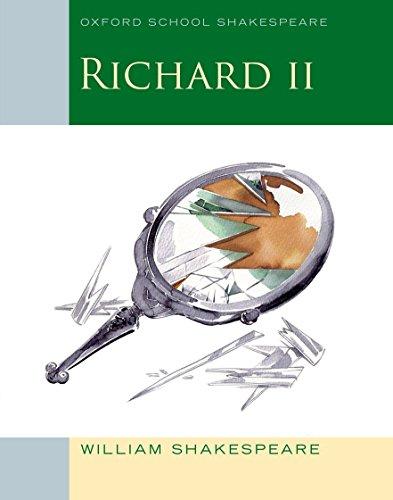 Oxford School Shakespeare: Richard II por William Shakespeare