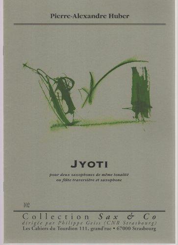 Jyoti : Pour deux saxophones de même to...