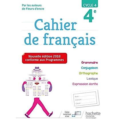 Cahier de français cycle 4 / 4e - Ed. 2018