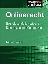 Onlinerecht - Grundlegende juristische Spielregeln im eCommerce