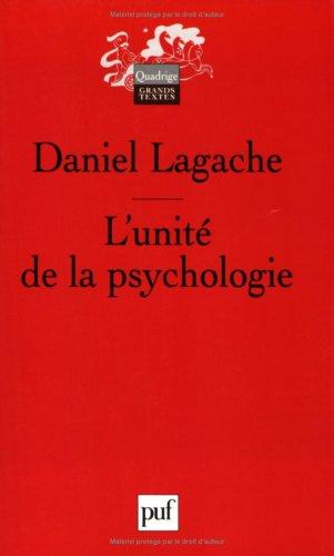 L'unité de la psychologie : Psychologie expérimentale et psychologie clinique
