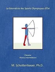 La Géométrie des Sports Olympiques d'Été