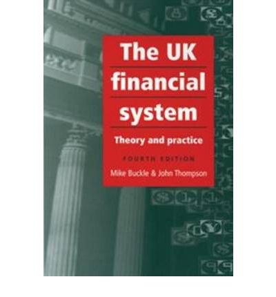 the-uk-financial-system-author-mike-buckle-feb-2005