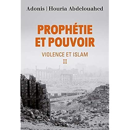 Prophétie et pouvoir - tome 2 Violence et Islam (2)