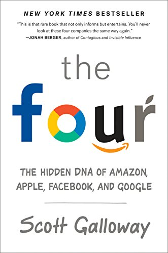 The Four (OF-EXP): The Hidden DNA of Amazon, Apple, Facebook, and Google (Englisch) Taschenbuch Buch - 4. September 2018