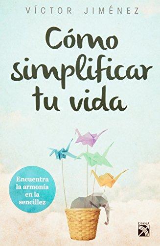 como-simplificar-tu-vida-how-to-simplify-your-life-encuentra-la-armonia-de-la-sencillez-en-tu-casa-t