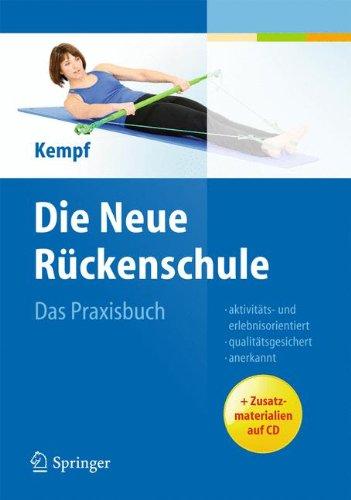 Die Neue Ruckenschule: Das Praxisbuch