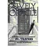ALively Oracle A Centennial Celebration of P.L. Travers, Creator of Mary Poppins by Koralek, Jenny ( Author ) ON Jan-01-
