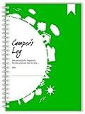 Camper's Log: Das persönliche Tagebuch für Reisen mit dem Wohnmobil, Wohnwagen oder Zelt
