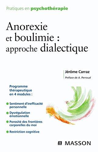 Anorexie et boulimie : approche dialectique (Ancien Prix éditeur : 32 euros)