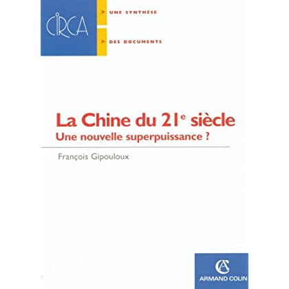 La Chine du 21e siècle : Une nouvelle superpuissance ? (Hors Collection)