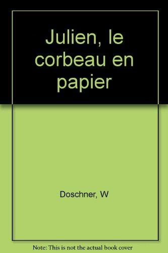 """<a href=""""/node/7891"""">Julien, le corbeau en papier</a>"""